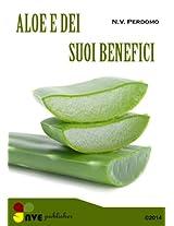 Aloe ed i suoi benefici per la pelle e il corpo