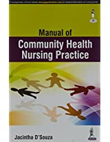 Manual Of Community Health Nursing Practice