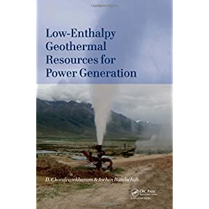 【クリックでお店のこの商品のページへ】Low-Enthalpy Geothermal Resources for Power Generation: D. Chandrasekharam, Jochen Bundschuh: 洋書