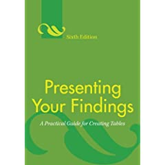 Presenting Your Findings: A Practical Guide for Creating Tables