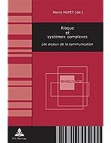 Risque Et Systemes Complexes: Les Enjeux de La Communication (Collection Non-Proliferation,)