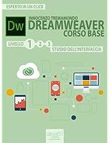 Dreamweaver. Corso base livello 1: Studio dell'interfaccia (Esperto in un click) (Italian Edition)