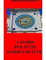 Lavoro per tutti, Europa di tutti