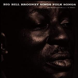 Big Bill Sings Folk Songs