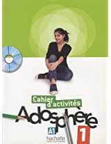Adosphere: Cahier D'Activites + CD-Rom 1