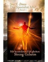 Der Spezialist MbF: Mit besonderen Fähigkeiten - Streng Geheim (German Edition)