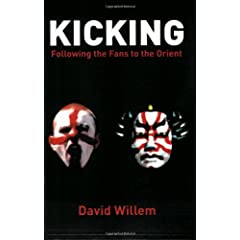 Kicking: Following the Fans to the Orient