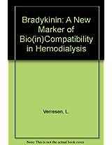 Bradykinin: A New Marker of Bio(in)Compatibility in Hemodialysis