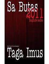 Sa Butas 2011: Tagalog Gay Erotica Drama, Uncut Rated R Edition: Volume 3 (Loophole Sa Butas)