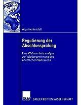 Regulierung der Abschlussprüfung: Eine Wirksamkeitsanalyse zur Wiedergewinnung des öffentlichen Vertrauens