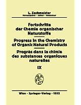Fortschritte der Chemie Organischer Naturstoffe/Progress in the Chemistry of Organic Natural Products/Progrès Dans La Chimie Des Substances Organiques Naturelles
