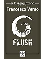 Flush (Future Fiction) (Italian Edition)