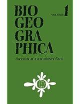 Ökologie Der Biosphäre: Vorträge einer Arbeitssitzung des 38. Deutschen Geographentages Erlangen _ Nürnberg 1971: Volume 1 (Biogeographica)