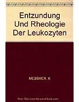 Messmer Entzundung Und Rheologie Der *leukozyten*