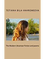 The Modern Ukrainian Fiction and Poems
