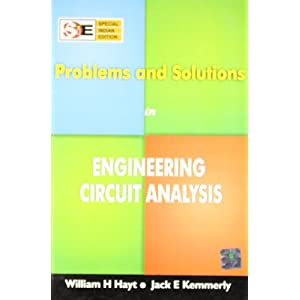 Problems and Solutions in Engineering Circuit Analysis (SIE)
