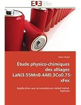 Etude Physico-Chimiques Des Alliages Lani3.55mn0.4al0.3co0.75-Xfex (Omn.Univ.Europ.)