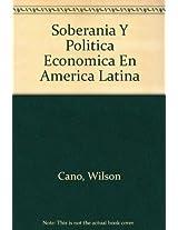 Soberania Y Politica Economica En America Latina