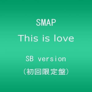 SMAP This_is_love