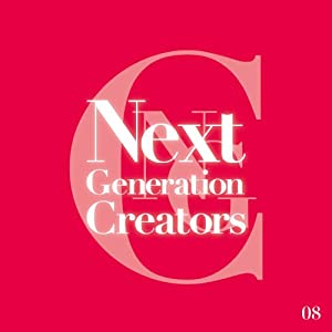 【クリックで詳細表示】Various Artists : Next Generation Creators #08 - 音楽