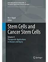 Stem Cells and Cancer Stem Cells, Volume 8: Therapeutic Applications in Disease and Injury