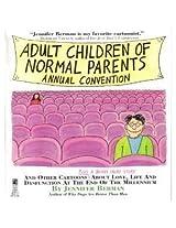 ADULT CHILDREN OF NORMAL PARENTS