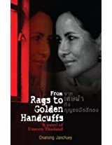 From Rags to Golden Handcuffs