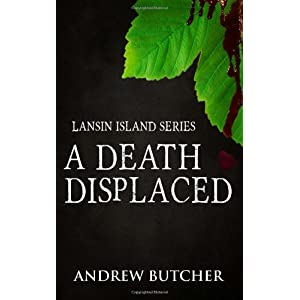 A Death Displaced: Volume 1 (Lansin Island)