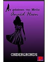 Ondergronds (De geheimen van Mirthe Book 1) (Dutch Edition)