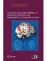 Accident vasculaire cérébral et médecine physique et de réadaptation : Actualités en 2010