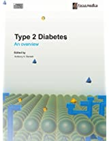 Type 2 Diabetes: An Overview (Endocrinology)