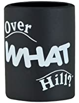 BigMouth Inc Over What Hill? Can Hugger