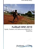 Fußball-WM 2010: Spiele, Stadien und Sehenswürdigkeiten in Südafrika