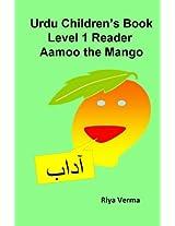 Urdu Children's Book Level 1 Reader: Aamoo the Mango