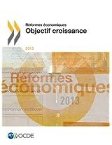 Reformes Economiques 2013: Objectif Croissance
