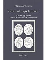 Genie Und Tragische Kunst: Karl Philipp Moritz Und Die Aesthetik Des 18. Jahrhunderts (Iris)