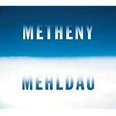 ブラッド・メルドー、パット・メセニー『メセニー・メルドー』