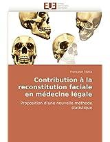 Contribution a la Reconstitution Faciale En Medecine Legale (Omn.Univ.Europ.)