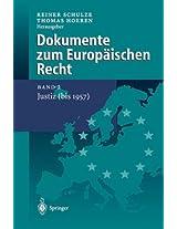 Dokumente zum Europäischen Recht: Band 2: Justiz (bis 1957)