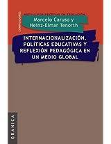 Internacionalizacion. Politicas Educativas y Reflexion Pedag. En Un Medio Global