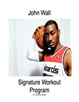 John Wall Signature Workout Program (HoopHandbook Signature Workout Programs)
