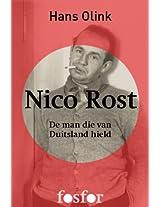 Nico Rost: De man die van Duitsland hield (Dutch Edition)