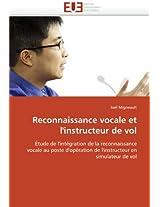 Reconnaissance Vocale Et L'Instructeur de Vol (Omn.Univ.Europ.)