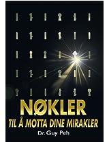 Nøkler til å Motta Dine Mirakler (Norvegian - Norsk)