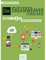Dreamweaver. Corso base livello 2: Creazione del layout (Esperto in un click) (Italian Edition)