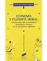Economía y filosofía moral (Historia del Pensamiento Economico)