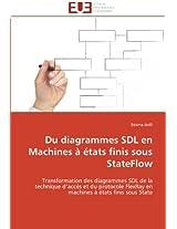 Du Diagrammes Sdl En Machines a Etats Finis Sous Stateflow (Omn.Univ.Europ.)