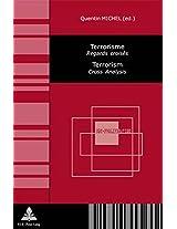 Terrorisme Terrorism: Regards Croises Cross Analysis (Non-proliferation)