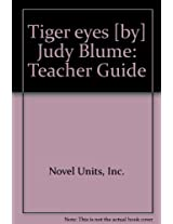 Tiger eyes [by] Judy Blume: Teacher Guide