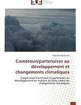 Cameroun/Partenaires Au Developpement Et Changements Climatiques (Omn.Univ.Europ.)